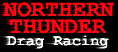 Northern Thunder Drag Racing